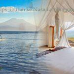 Tips liburan ke Nusa Lembongan